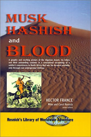 Musk, Hashish, and Blood: Hector France