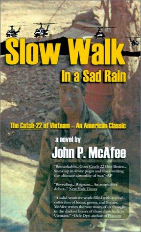 9781570901775: Slow Walk in a Sad Rain: The Catch-22 of Vietnam