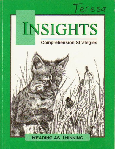 Insights Comprehension Strategies (Reading as Thinking)