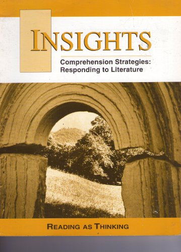 9781570910623: Insights- Comprehension Strategies: Responding to Literature (Reading as Thinking)