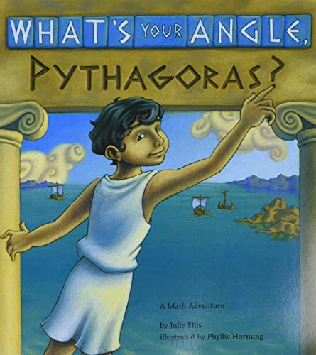9781570911507: What's Your Angle, Pythagoras?