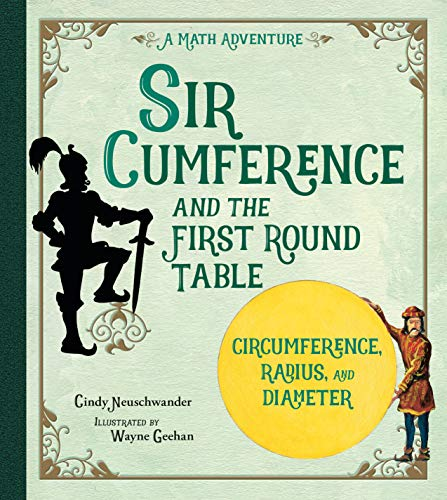 9781570911521: Sir Cumference and the First Round Table (A Math Adventure)