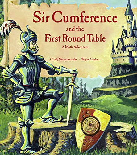 9781570911606: Sir Cumference and the First Round Table (A Math Adventure)