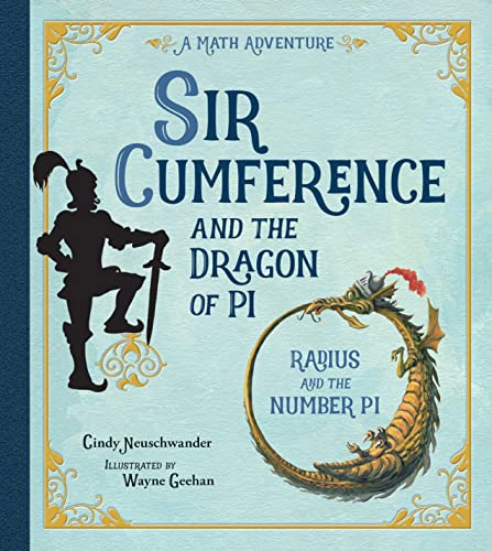 9781570911644: Sir Cumference and the Dragon of Pi (A Math Adventure)
