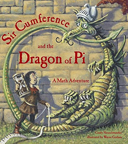 9781570911668: Sir Cumference and the Dragon of Pi (A Math Adventure)