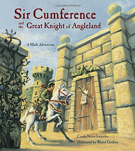 9781570911705: Sir Cumference and the Great Knight of Angleland (A Math Adventure)