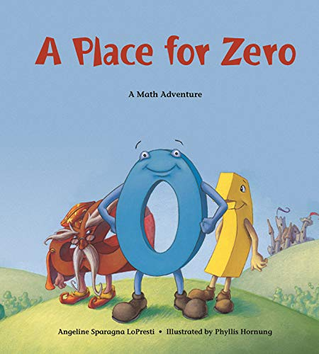 9781570911965: A Place for Zero: A Math Adventure (Charlesbridge Math Adventures) (Charlesbridge Math Adventures (Paperback))
