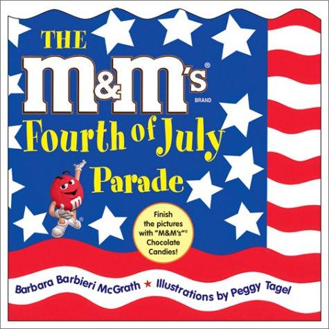 9781570914300: The M&M's Fourth of July Parade