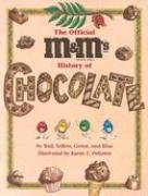 9781570914492: The Official M&M's Brand History of Chocolate