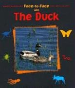 9781570914577: Face-to-Face with the Duck (Face-To-Face (Charlesbridge))