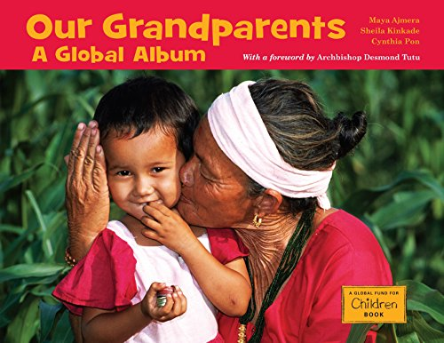 9781570914591: Our Grandparents: A Global Album (Global Fund for Children Books)
