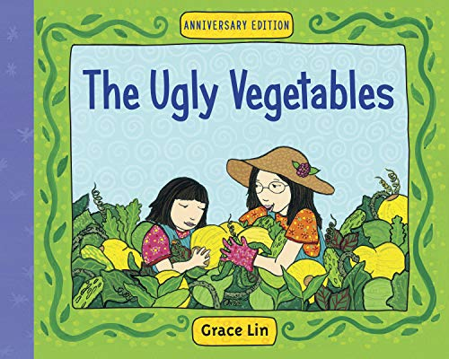 The Ugly Vegetables: Grace Lin