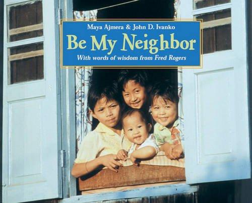 9781570915048: Be My Neighbor