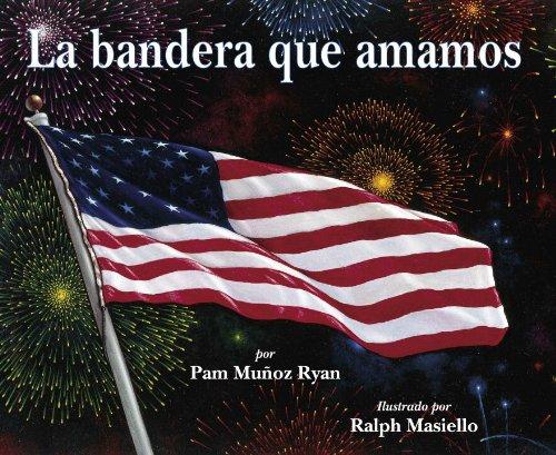 9781570915192: La bandera que amamos (Spanish Edition)