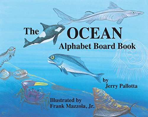 The Ocean Alphabet Board Book (9781570915246) by Jerry Pallotta