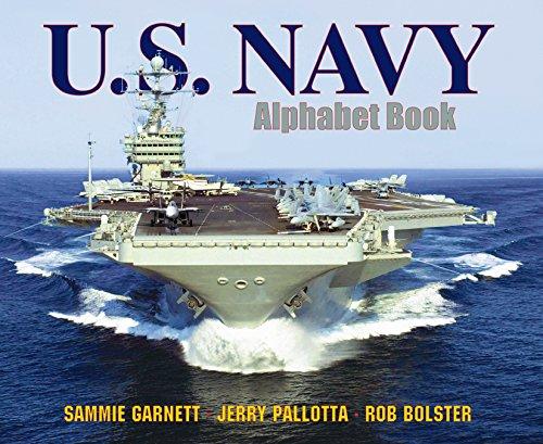 U.S. Navy Alphabet Book: Pallotta, Jerry; Garnett, Sammie