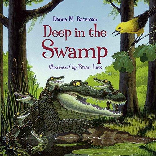 Deep in the Swamp: Bateman, Donna M.