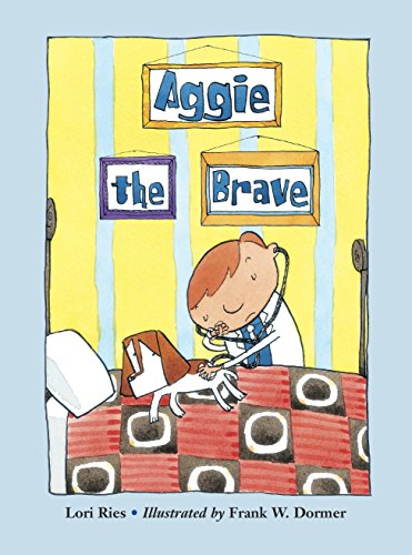 9781570916366: Aggie the Brave (Aggie and Ben)