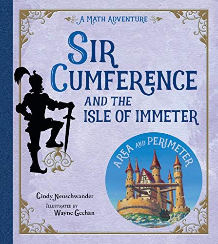 9781570916816: Sir Cumference and the Isle of Immeter (Math Adventures)