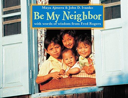 9781570916854: Be My Neighbor