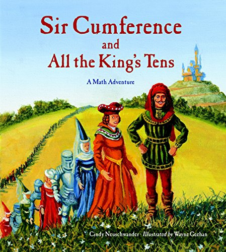 9781570917271: Sir Cumference and All the King's Tens (A Math Adventure)