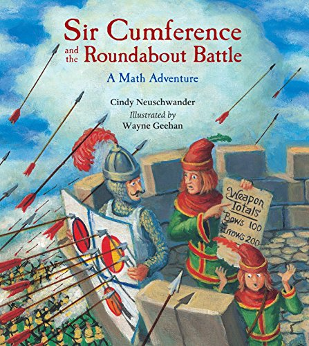 Sir Cumference and the Roundabout Battle: Neuschwander, Cindy, Creator; Geehan, Wayne