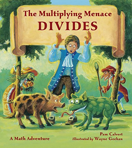9781570917820: The Multiplying Menace Divides (Math Adventures)