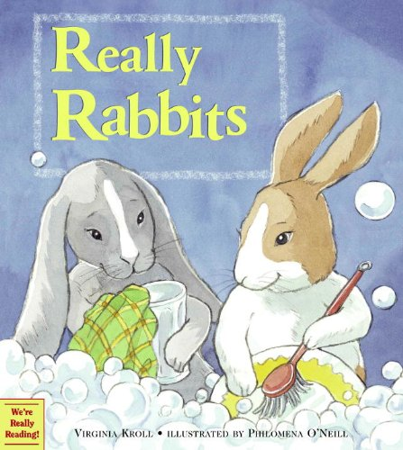 Really Rabbits: Kroll, Virginia