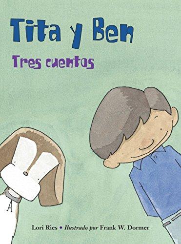9781570919343: Tita y Ben (Spanish Edition)