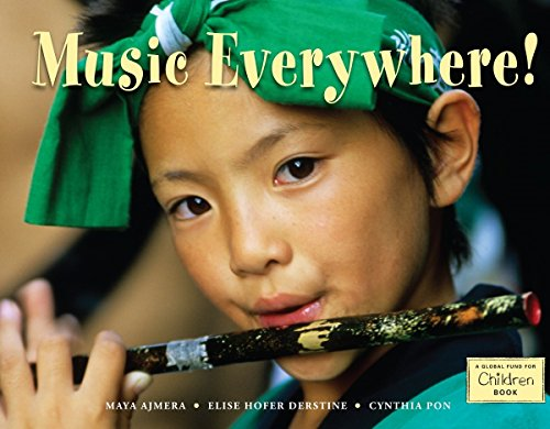 9781570919367: Music Everywhere! (Global Fund for Children Books (Hardcover))