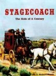 Stagecoach: The Ride of a Century (Building: Mansir, A. Richard