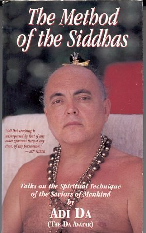 9781570970153: The Method of the Siddhas: Talks on the Spiritual Technique of the Saviors of Mankind