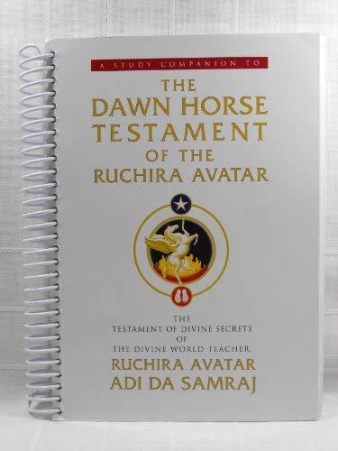 9781570971747: A Study Companion To: The Dawn Horse Testament of the Ruchira Avatar