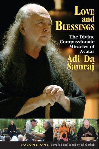 Love and Blessings (1570971854) by Bill Gottlieb; Adi Da Samraj