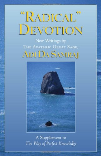 9781570972201: Radical Devotion (The Way of Perfect Knowledge series)