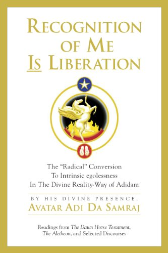9781570972867: Recognition Of Me Is Liberation: The Radical Conversion To Intrinsic egolessness In The Divine Reality-Way of Adidam