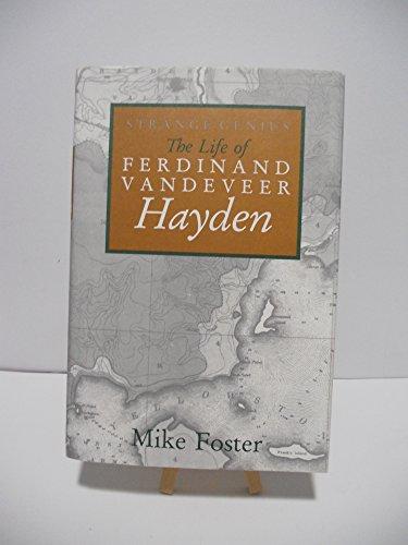 Strange Genius: The Life of Ferdinand Vandeveer: Foster, Mike