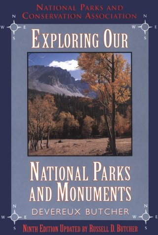 Exploring Our National Parks and Monuments: Devereux Butcher