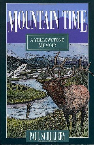 9781570980374: Mountain Time: A Yellowstone Memoir