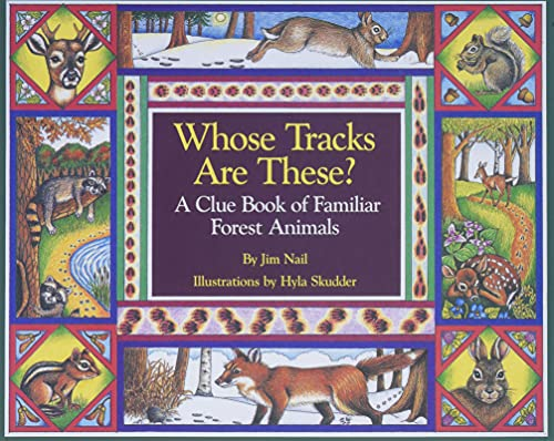 Whose Tracks Are These? A Clue Book: Nail, James