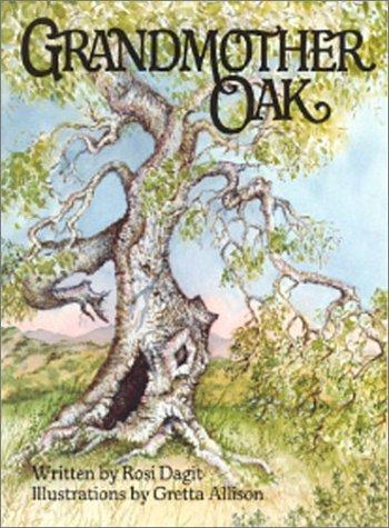 Grandmother Oak: Dagit Rosi