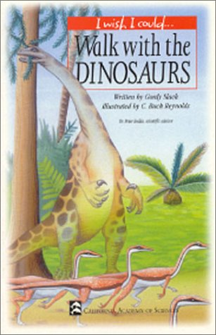 Walk with the Dinosaurs (I Wish I Could): Slack, Gordy