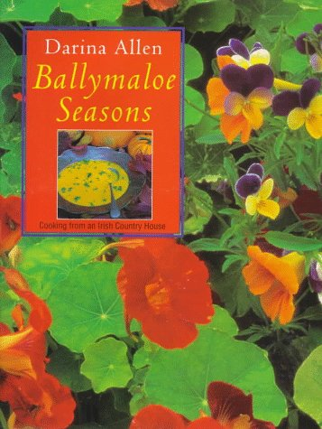 Ballymaloe Seasons: Cooking from an Irish Country House