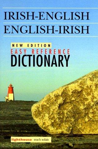 Irish-English English-Irish Easy Reference Dictionary: Educational Company of Ireland [Editor]