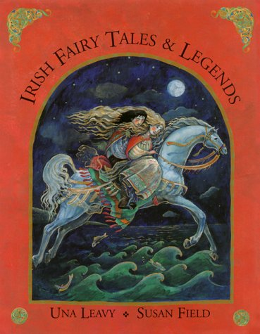 Irish Fairy Tales and Legends: Leavy, Una