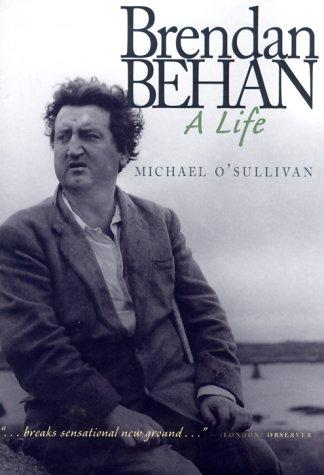 9781570982743: Brendan Behan: A Life
