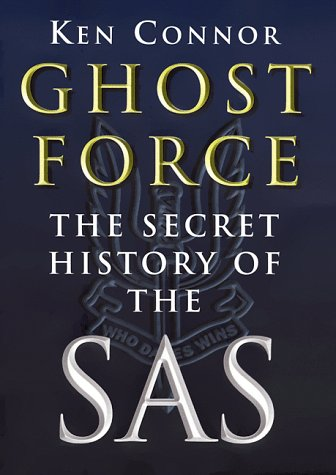 9781570983146: Ghost Force: The Secret History of the SAS