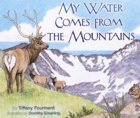9781570983887: My Water Comes from the Mountains