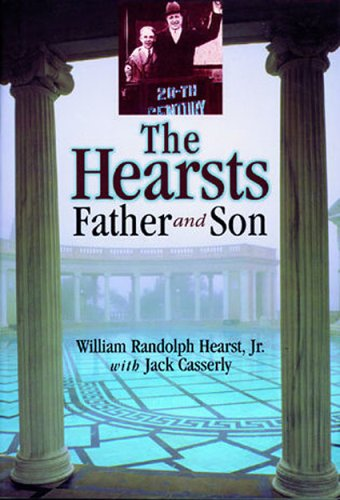 9781570984020: The Hearsts: Father and Son