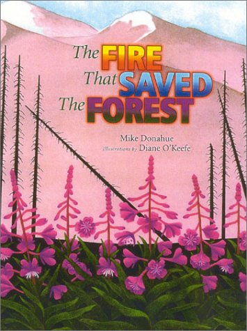 9781570984204: The Fire that Saved the Forest